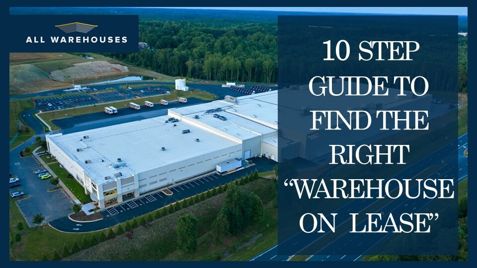 """Read more about the article 10 Step Guide to find the right """"Warehouse on Lease"""""""